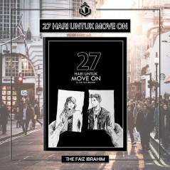 27 Hari Untuk Move On by Faiz Ibrahim