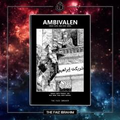 AMBIVALEN by Faiz Ibrahim
